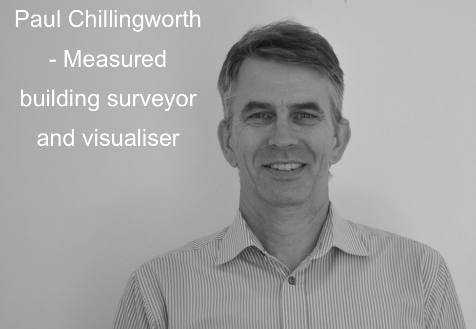 Paul Chillingworth – Measured building surveyor and visualiser